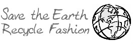 Save the earth, recycle fashion!